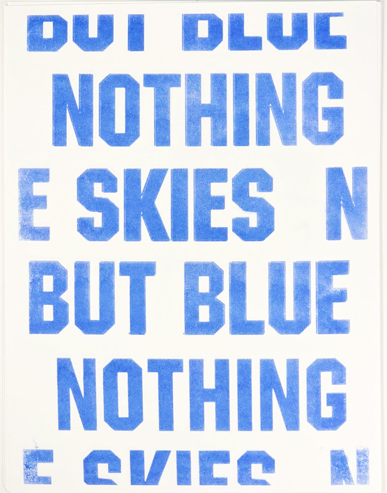 Nothing But Blue Skies Risograph Print 2020 #2