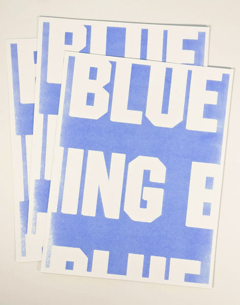 Nothing But Blue Skies Risograph Print 2020 #3