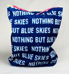 Nothing But Blue Skies Bag