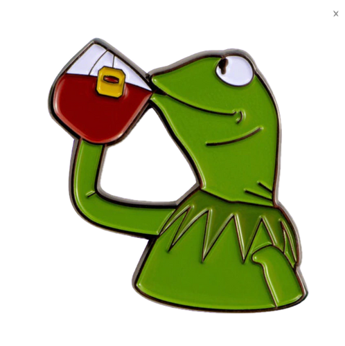 But That's None Of My Business Kermit Meme Enamel Pin - BellePark