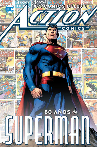 DC Comics Deluxe: Action Comics 80 Años de Superman