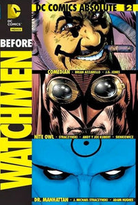 DC Comics Absolute – Before Watchmen Vol. 2: Comedian, Nite Owl y Dr. Manhattan
