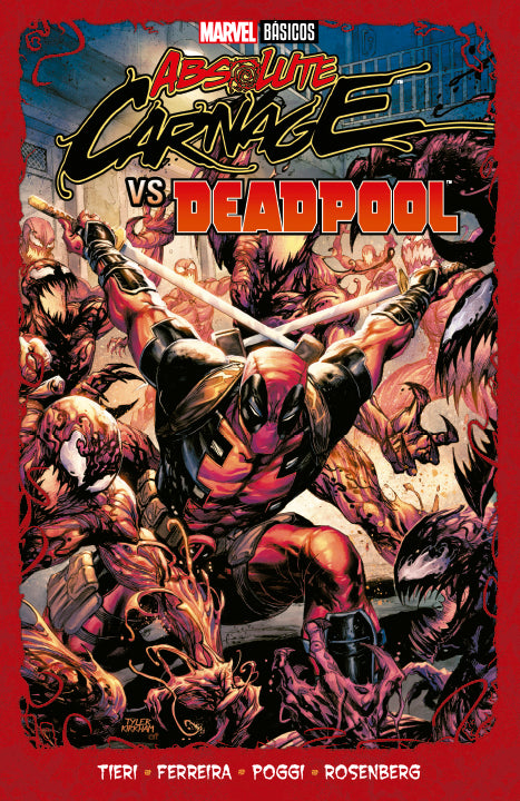 Marvel Básicos – Absolute Carnage VS Deadpool