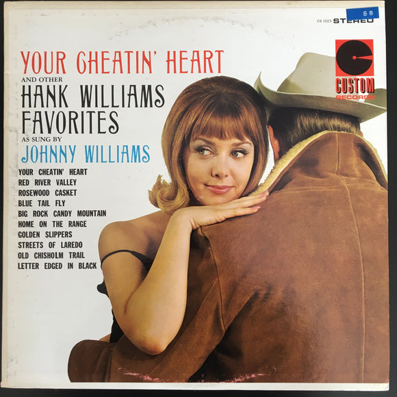 Johnny Williams: Your Cheatin' Heart And Other Hank Williams Favorites As Sung By Johnny Williams LP
