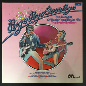 The Everly Brothers: Bye Bye Everlys: Two Decades of Rockin' and Rollin' Hits 2 x LP compilation