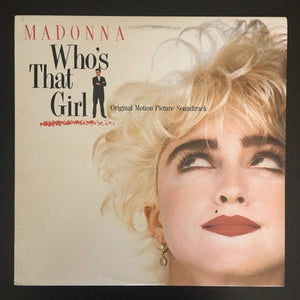 Madonna: Who's That Girl (Original Motion Picture Soundtrack) LP