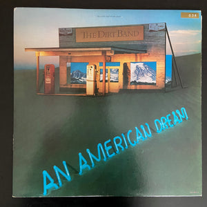 The Dirt Band: An American Dream LP