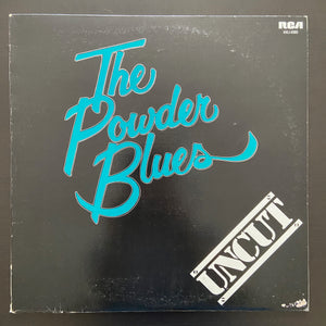 The Powder Blues: Uncut LP
