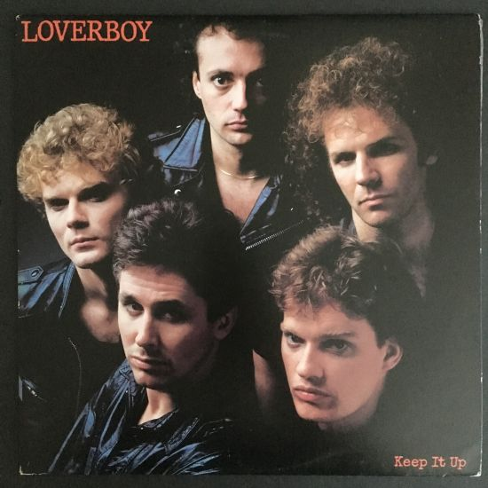 Loverboy: Keep It Up LP