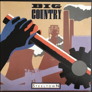 Big Country: Steeltown LP
