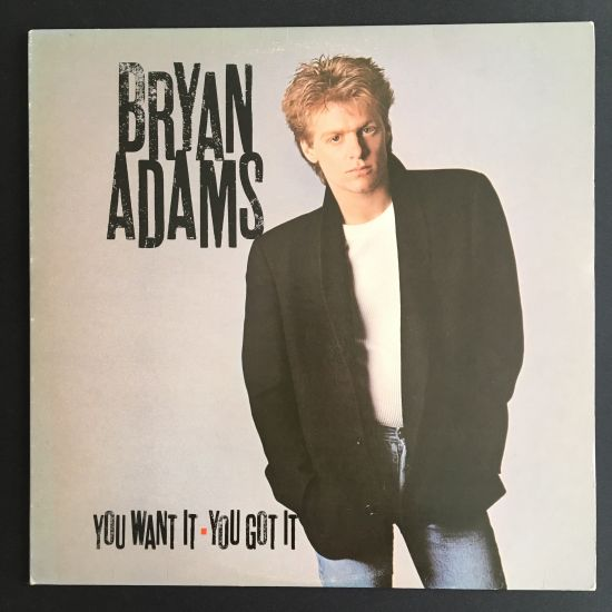 Bryan Adams: You Want It, You Got It LP