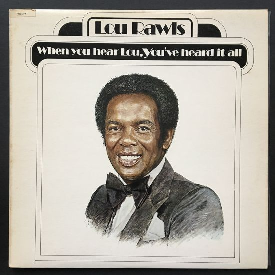 Lou Rawls: When You Hear Lou, You've Heard It All LP