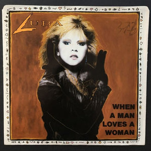 Luba: When a Man Loves a Woman 7 inch 45 RPM