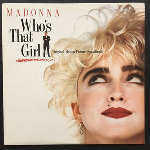 Various Artists, featuring Madonna: Who's That Girl Original Motion Picture Soundtrack LP