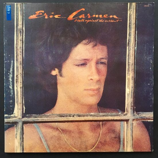 Eric Carmen: Boats Against the Current