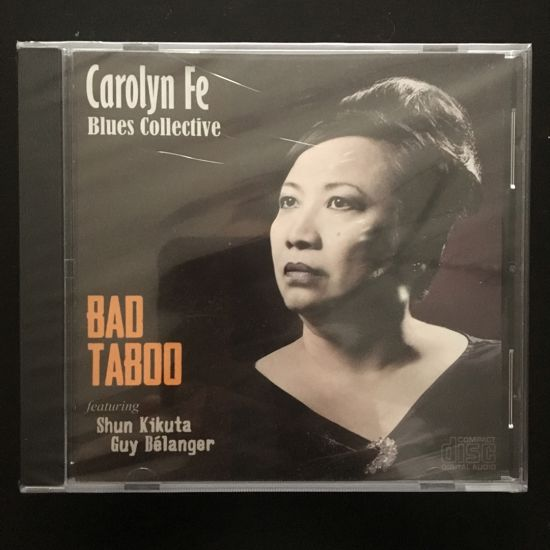 Carolyn Fe (Carolyn Fe Blues Collective): Bad Taboo CD