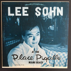Lee Sohn: Lee Sohn at the Place Pigalle Miami Beach LP