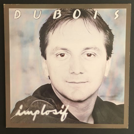 Claude Dubois: Implosif LP