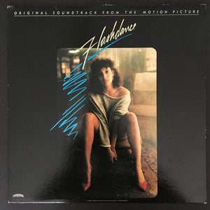 Flashdance (Original Soundtrack from the Motion Picture) LP