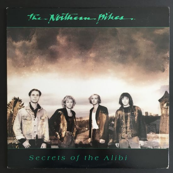 Northern Pikes: Secrets of the Alibi LP