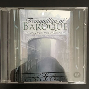 Tranquillity of Baroque: 17 Sublime Tracks From the Baroque Era CD