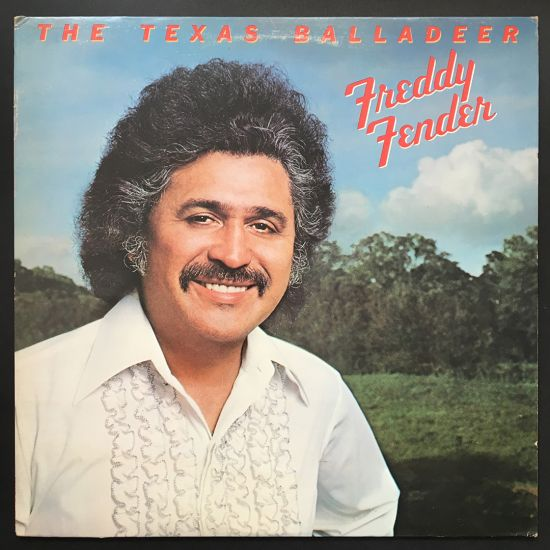 Freddy Fender: The Texas Balladeer LP