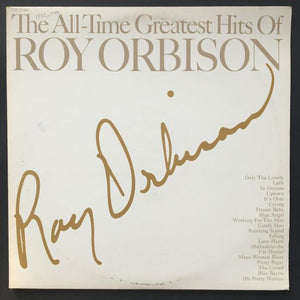 Roy Orbison: The All-Time Greatest Hits Of Roy Orbison LP