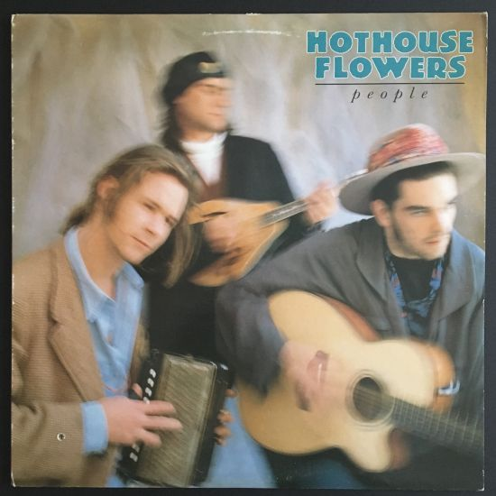 Hothouse Flowers: People LP