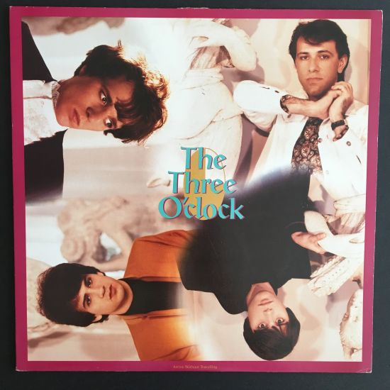 Three O'Clock, The: Arrive Without Travelling LP