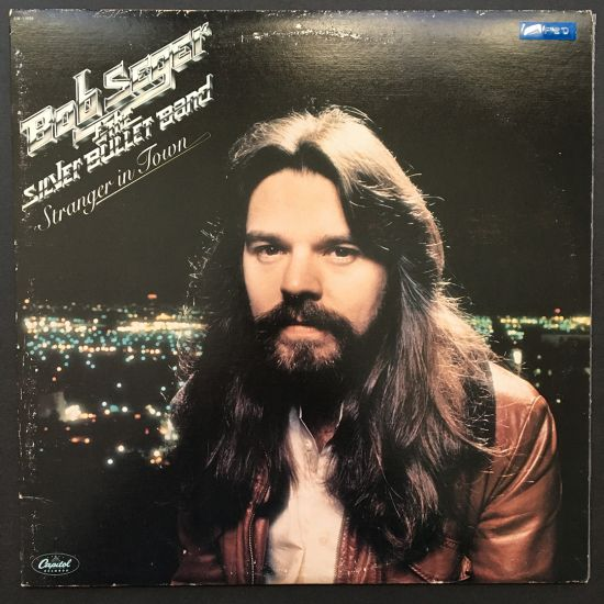 Bob Seger and the Silver Bullet Band: Stranger In Town LP