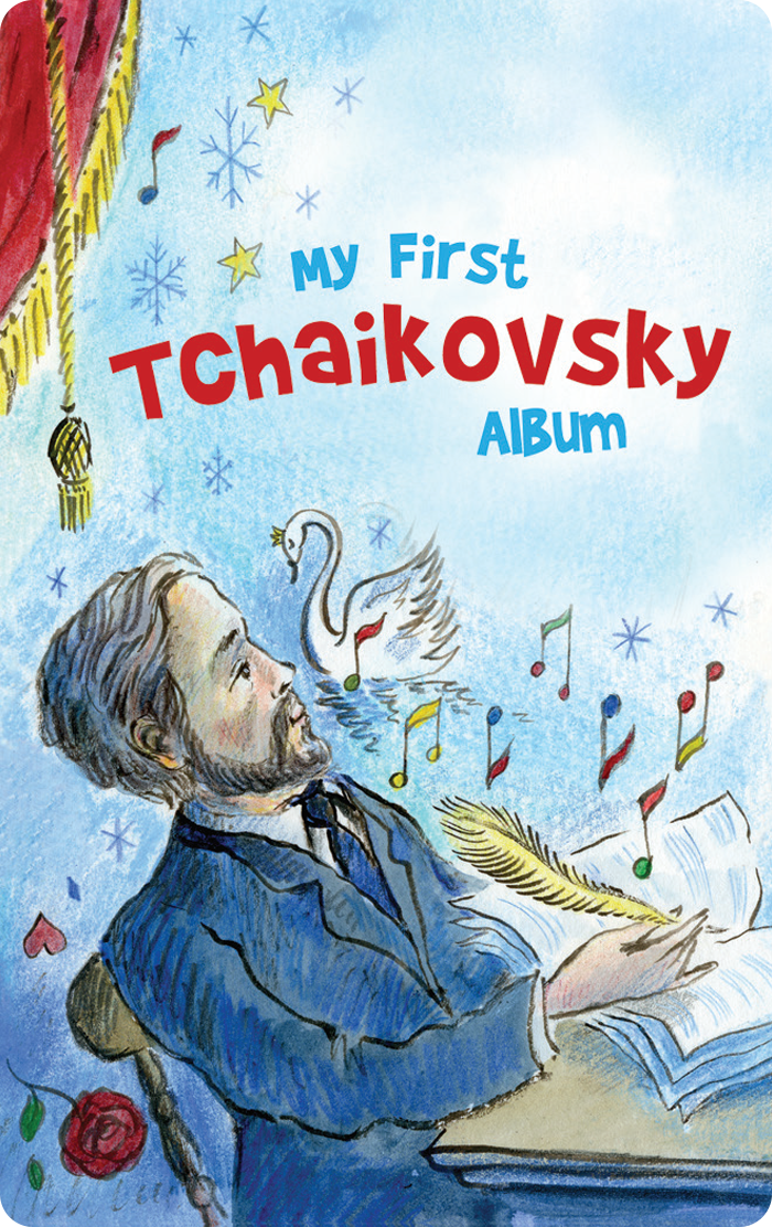 My First Tchaikovsky Album