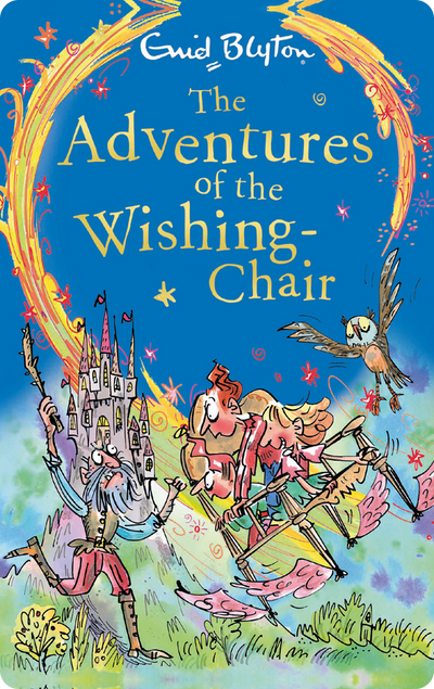 The Wishing Chair Trilogy