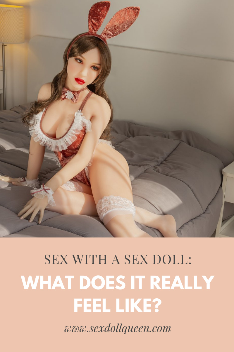 Sex Doll Sex: What Does It REALLY Feel Like?