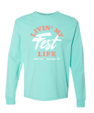 Livin' My Fest Life Long Sleeve