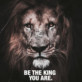 Lion - Be The King You Are (Canvas)