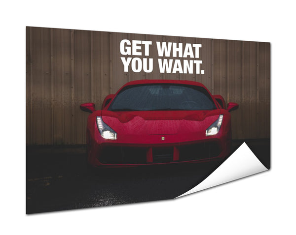 Ferrari - Get What You Want (Poster)