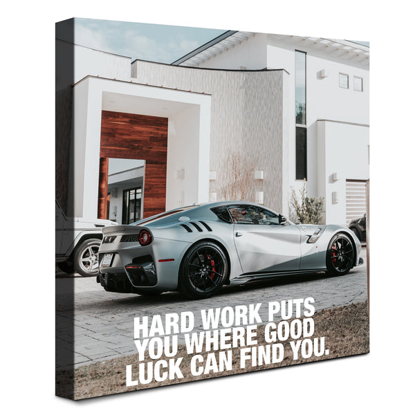 Ferrari + Villa - Hard Work And Luck (Canvas)