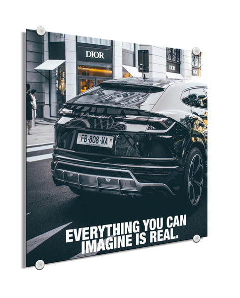 Lamborghini - Everything Is Real (Plexiglass)