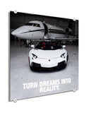 Lamborghini - Turn Dreams Into Reality  (Plexiglass)