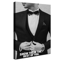 Classy Man - Show Them The Best You (Canvas)