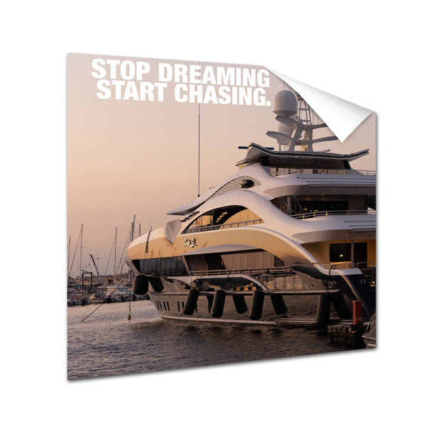 Yacht - Stop Dreaming Start Doing (Poster)