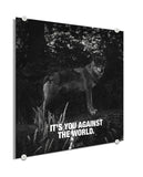 Wolf - You vs The World (Plexiglass)