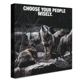 Wolf Pack - Choose Wisely (Canvas)