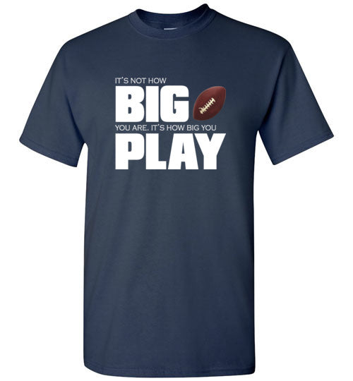 Big Play T Shirt