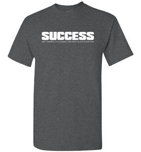 Success Quote T Shirt