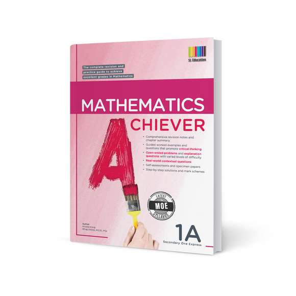 Mathematics Achiever Secondary Express Book 1A (2020 Edition)