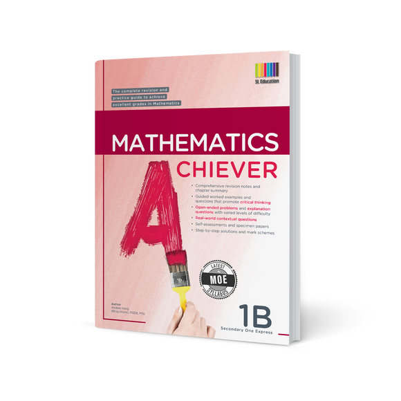 Mathematics Achiever Secondary Express Book 1B (2020 Edition)
