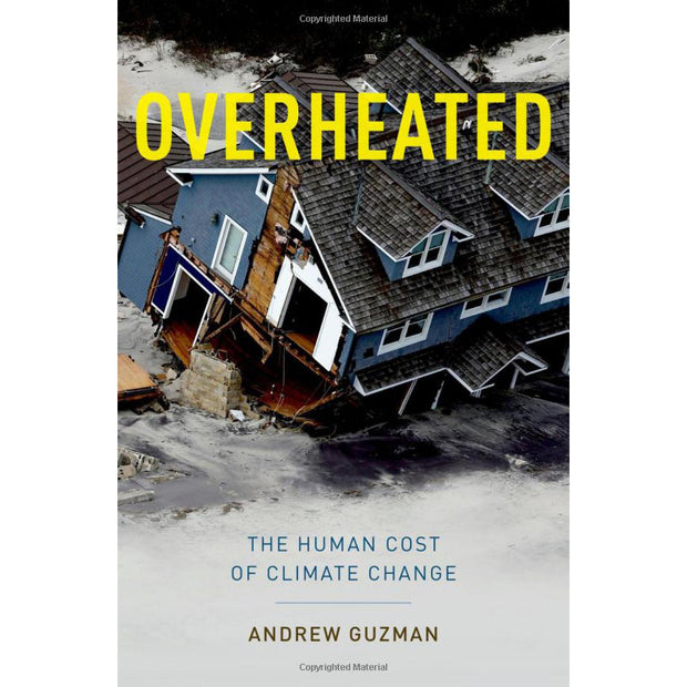 Overheated: The Human Cost of Climate Change | Field Museum Store