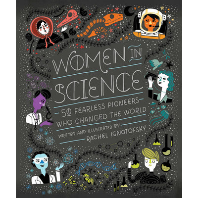 Women in Science: 50 Fearless Pioneers Who Changed the World | Field Museum Store