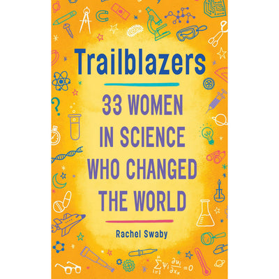 Trailblazers: 33 Women in Science Who Changed the World | Field Museum Store